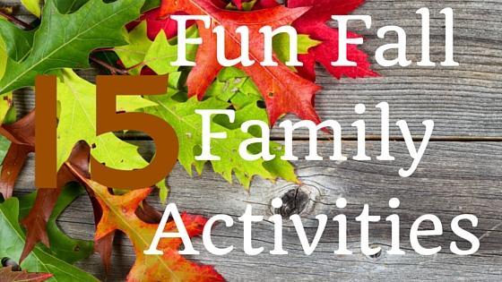 Fun Fall Family Activities