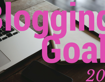 Blogging goals for a fresh start in the new year?