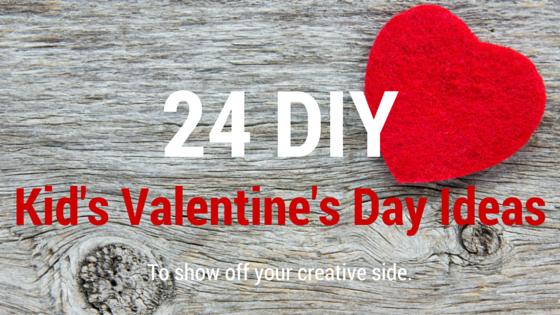 Valentine  ideas for kids