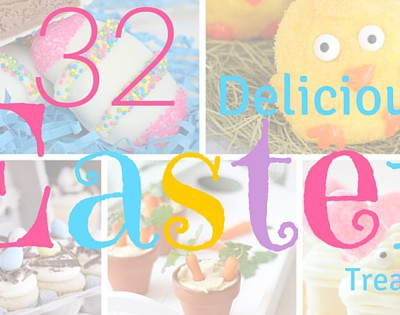 32 Delicious Easter Treats Roundup