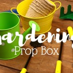 Gardening Prop box for preschoolers