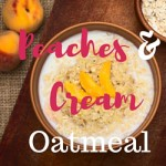 Peaches & Cream mason jar oatmeal