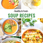 31 Healthy & Fresh soup recipes