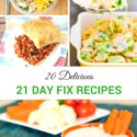 20 Delicious 21 day fix recipes