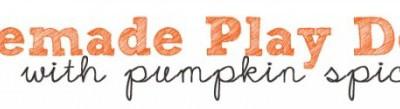 {DIY} Pumpkin Spice Play Dough