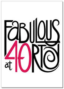 Fabulous at Forty?