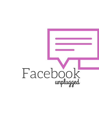 facebook…unplugged