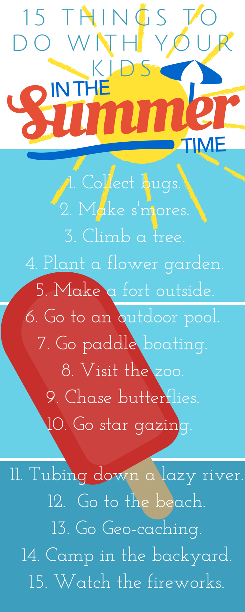 15 things to do with your kids in the Summer time