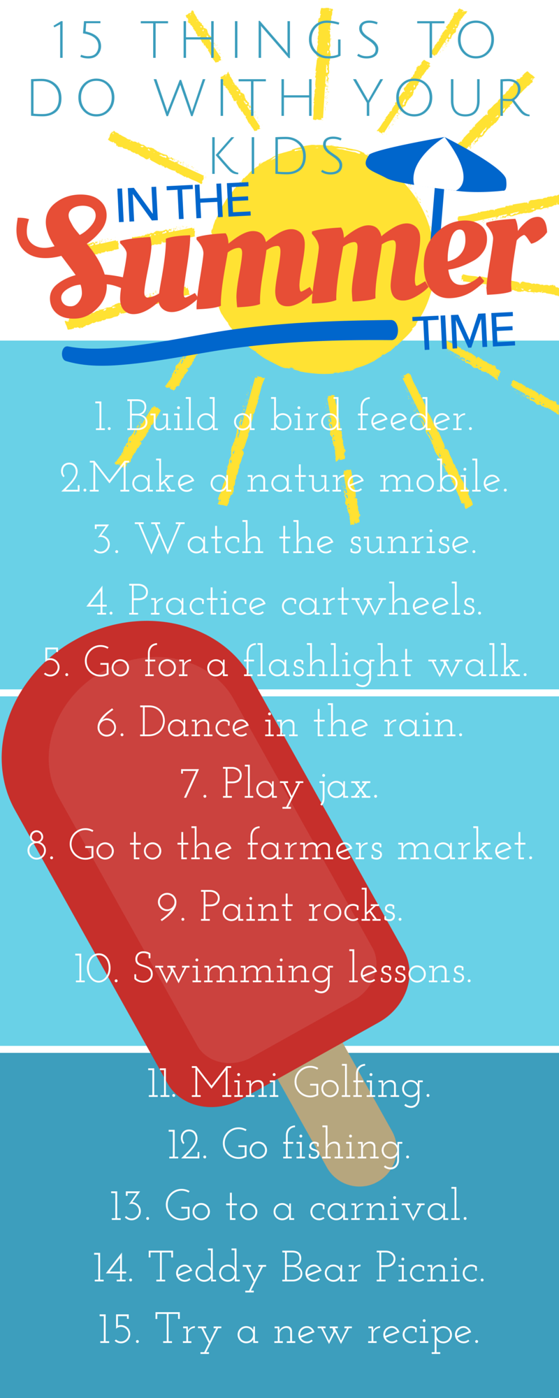 Things to do with your kids in the summer Part 3