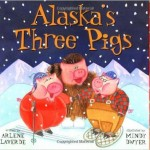 alaskas three pigs