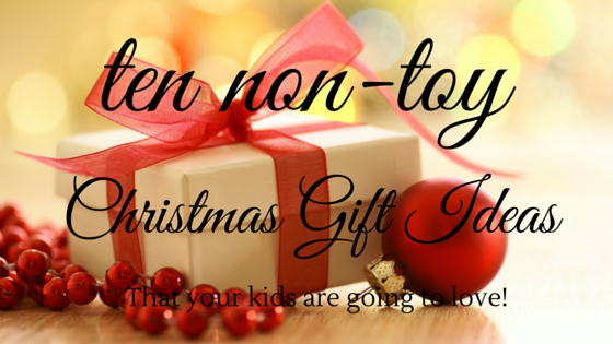 non-toy Christmas gift ideas