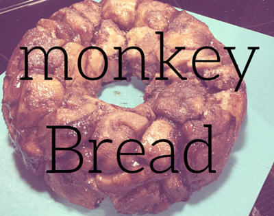 Monkey Bread fit for your monkeys