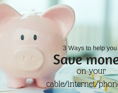 Ways to save money on your cable & internet bill