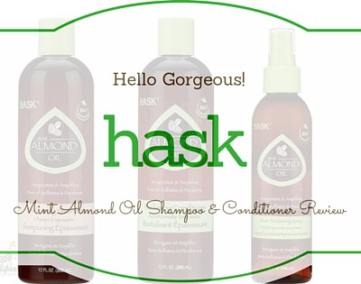 Hask Mint almond oil shampoo & Conditioner Review