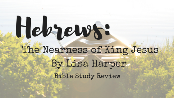 hebrews-the-nearness-of-king-jesus