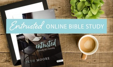 Summer Bible study: Entrusted by Beth Moore