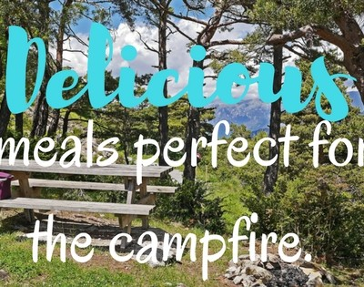 Delicious meals perfect for the campfire